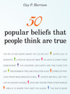 50 Popular Beliefs That People Think Are True (MP3)